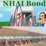 NHAI Bonds – Safe and Better Investment compared to others